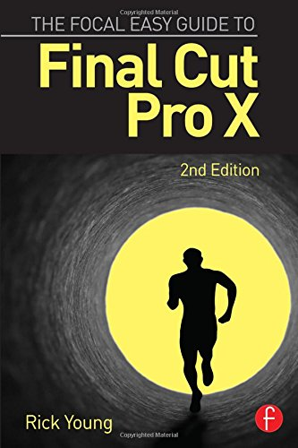 9781138785533: The Focal Easy Guide to Final Cut Pro X