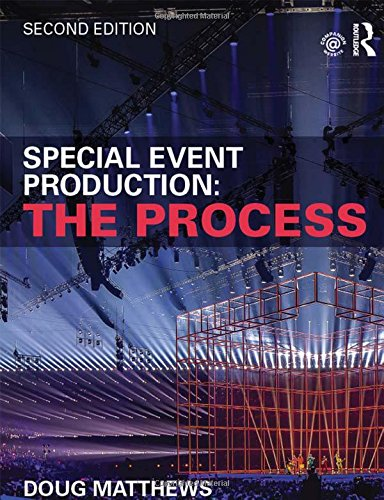 9781138785656: Special Event Production: The Process