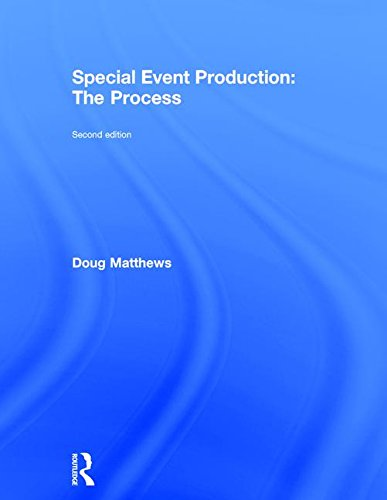 9781138785663: Special Event Production: The Process