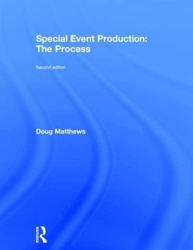 Special Event Production: The Process: Matthews, Doug