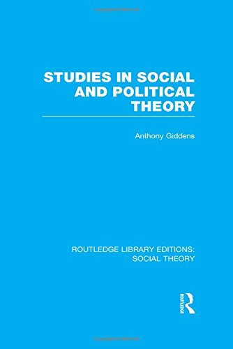 9781138786035: Studies in Social and Political Theory (RLE Social Theory) (Routledge Library Editions: Social Theory) (Volume 79)