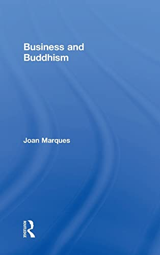 Business and Buddhism: Marques, Joan
