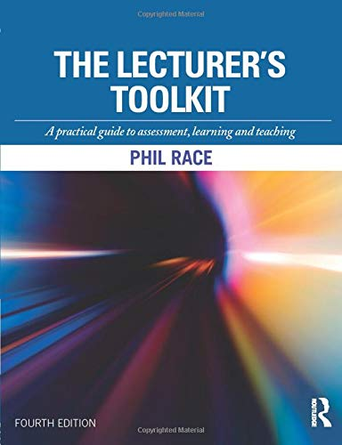 9781138786455: The Lecturer's Toolkit: A practical guide to assessment, learning and teaching
