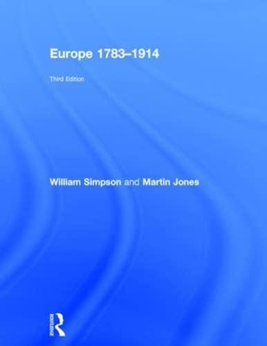 Europe 1783-1914: Simpson, William; Jones, Martin