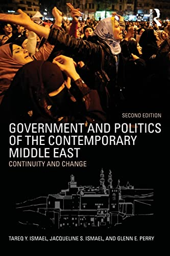 9781138786523: Government and Politics of the Contemporary Middle East: Continuity and change