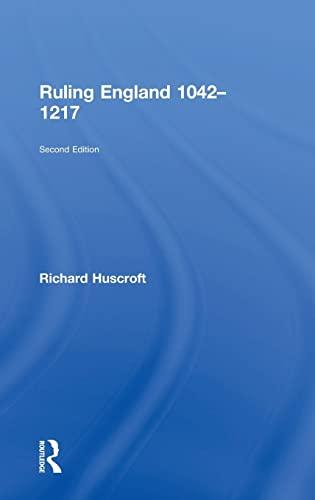 9781138786547: Ruling England 1042-1217