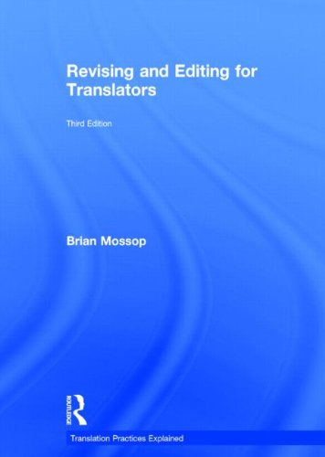 9781138786714: Revising and Editing for Translators (Translation Practices Explained)