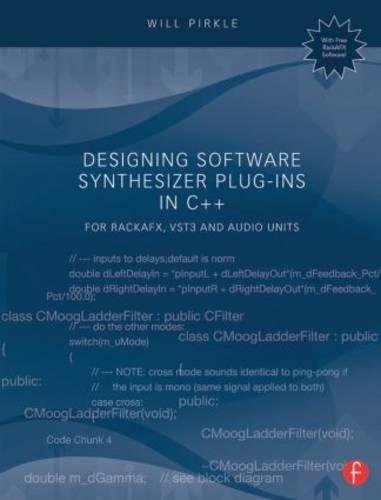 9781138787070: Designing Software Synthesizer Plug-Ins in C++: For RackAFX, VST3, and Audio Units