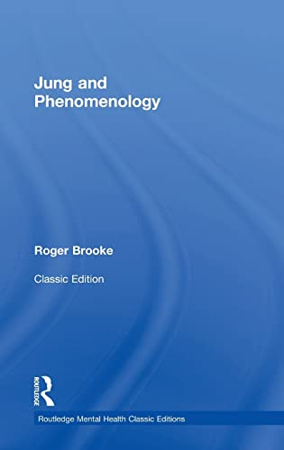 9781138787278: Jung and Phenomenology (Routledge Mental Health Classic Editions)