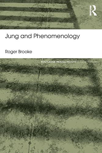 9781138787285: Jung and Phenomenology (Routledge Mental Health Classic Editions)