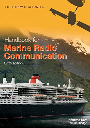 Handbook for Marine Radio Communication: Lees, G.D., Williamson, W.G.