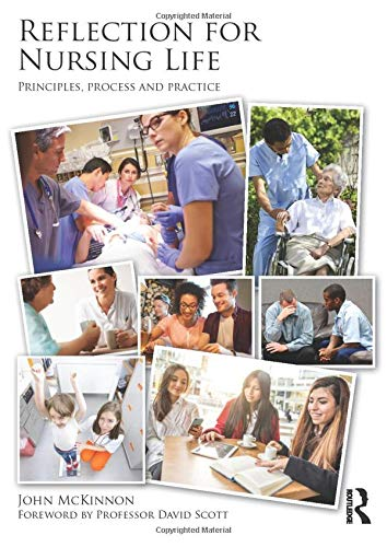 9781138787599: Reflection for Nursing Life: Principles, Process and Practice