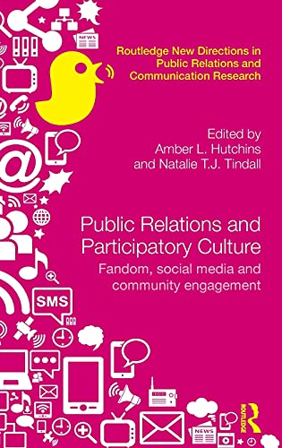 Public Relations and Participatory Culture (Hardcover)