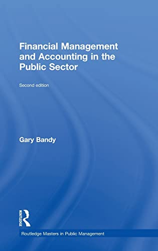 9781138787872: Financial Management and Accounting in the Public Sector (Routledge Masters in Public Management)