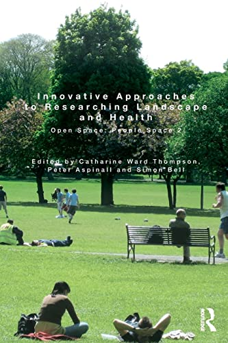 9781138787933: Innovative Approaches to Researching Landscape and Health: Open Space: People Space 2