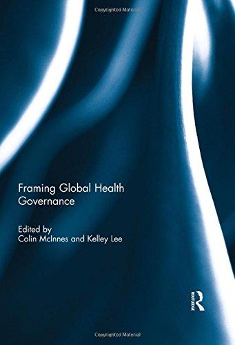 9781138788008: Framing Global Health Governance