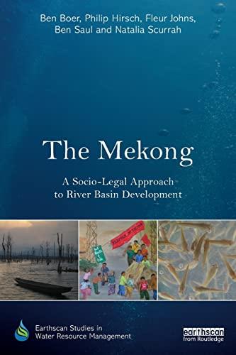 Mekong: A Socio-Legal Approach to River Basin Development: Ben Boer