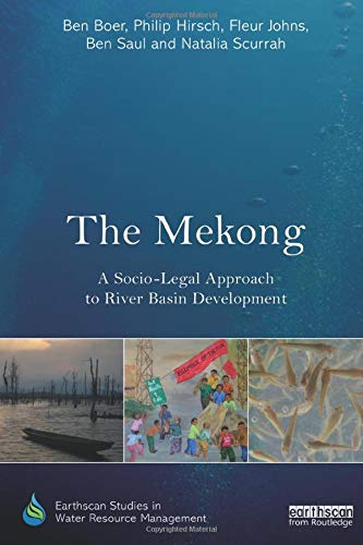 9781138788459: The Mekong: A Socio-legal Approach to River Basin Development (Earthscan Studies in Water Resource Management)