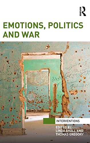 Emotions, Politics and War (Interventions)