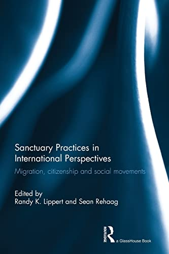 Sanctuary Practices in International Perspectives: Lippert, Randy