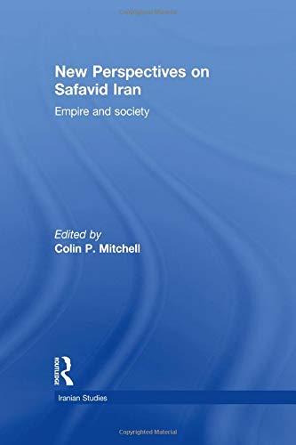 9781138789258: New Perspectives on Safavid Iran: Empire and Society (Iranian Studies)