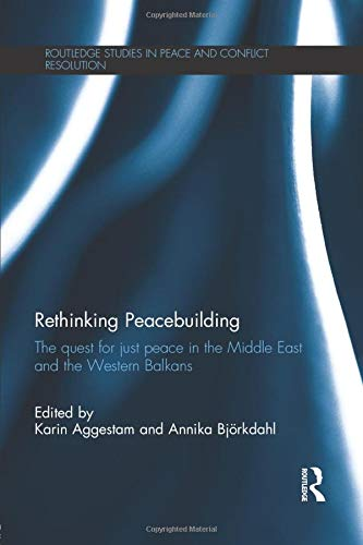 9781138789463: Rethinking Peacebuilding (Routledge Studies in Peace and Conflict Resolution)