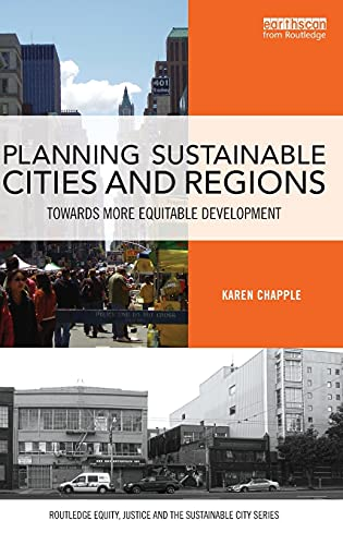 Planning Sustainable Cities and Regions: Towards More Equitable Development (Routledge Equity, ...