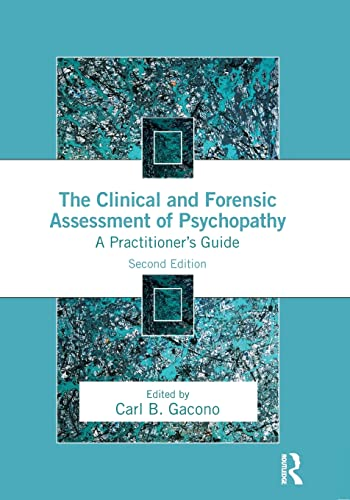 9781138790032: The Clinical and Forensic Assessment of Psychopathy: A Practitioner's Guide