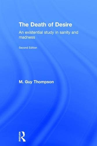 9781138790216: The Death of Desire: An Existential Study in Sanity and Madness