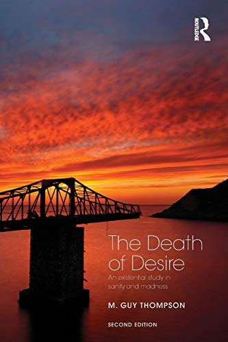 9781138790223: The Death of Desire: An Existential Study in Sanity and Madness