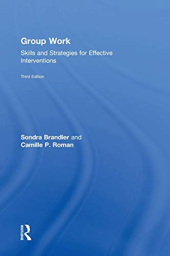 9781138790575: Group Work: Skills and Strategies for Effective Interventions