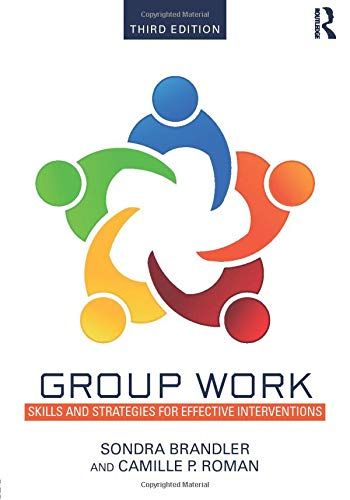 9781138790582: Group Work: Skills and Strategies for Effective Interventions