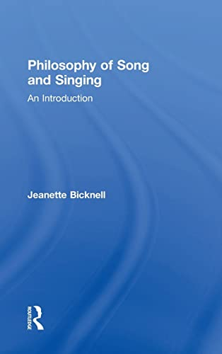 9781138790667: Philosophy of Song and Singing: An Introduction