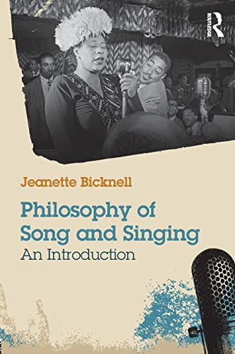 9781138790674: Philosophy of Song and Singing: An Introduction