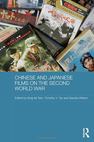 9781138791039: Chinese and Japanese Films on the Second World War (Media, Culture and Social Change in Asia Series)