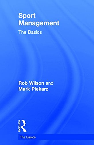 9781138791169: Sport Management: The Basics