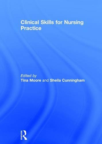 9781138791190: Clinical Skills for Nursing Practice