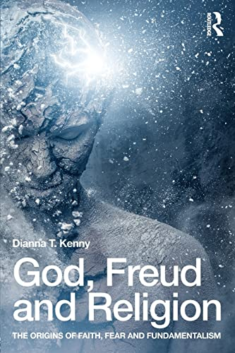 9781138791336: God, Freud and Religion: The origins of faith, fear and fundamentalism