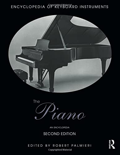 9781138791442: The Piano: An Encyclopedia