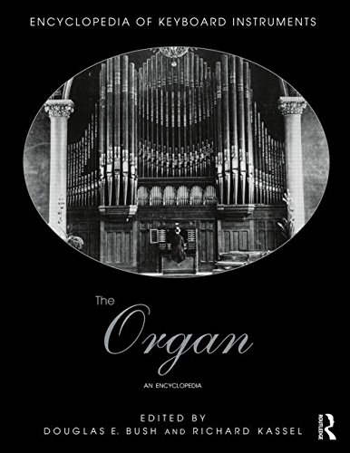 9781138791466: The Organ: An Encyclopedia