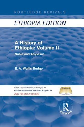 A History of Ethiopia: Volume II (Routledge: E A WALLIS