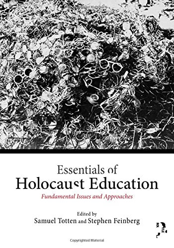 9781138792067: Essentials of Holocaust Education: Fundamental Issues and Approaches