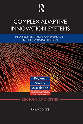 Complex Adaptive Innovation Systems: Cooke, Philip