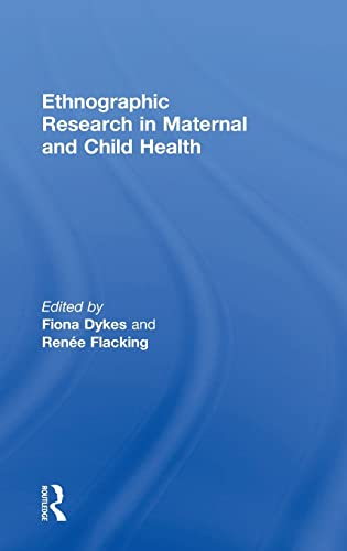 9781138792203: Ethnographic Research in Maternal and Child Health
