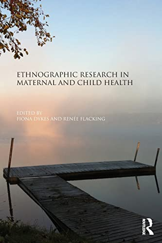 9781138792227: Ethnographic Research in Maternal and Child Health
