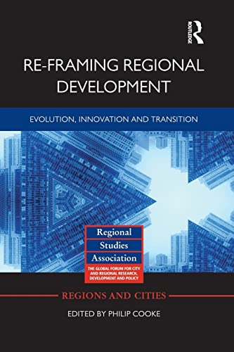 9781138792272: Re-framing Regional Development: Evolution, Innovation and Transition (Regions and Cities)