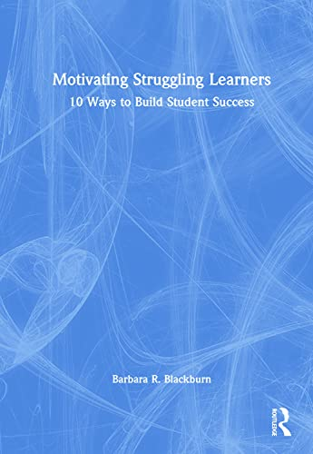 9781138792425: Motivating Struggling Learners: 10 Ways to Build Student Success (Eye on Education)