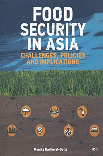 9781138792470: Food Security in Asia: Challenges, Policies and Implications (Adelphi series)