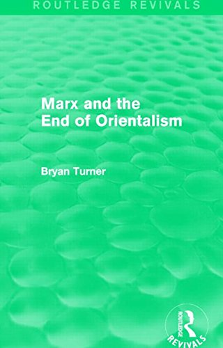9781138792616: Marx and the End of Orientalism (Routledge Revivals)