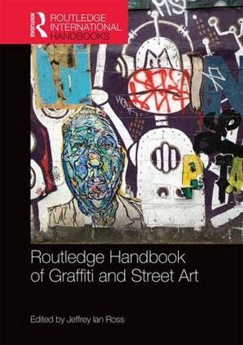 9781138792937: Routledge Handbook of Graffiti and Street Art (Routledge International Handbooks)